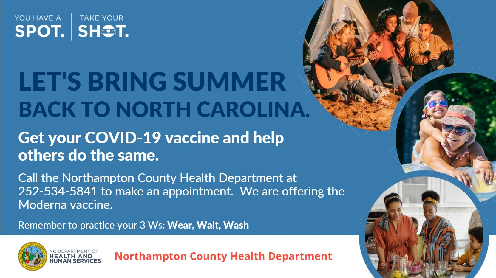 You have a spot, take your shot. Get your Covid-19 vaccine at NCHD.